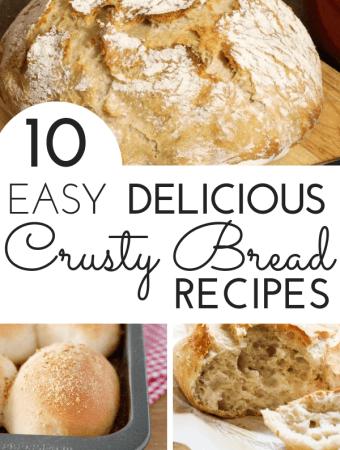 10 Delicious and Easy Crusty Bread Recipes