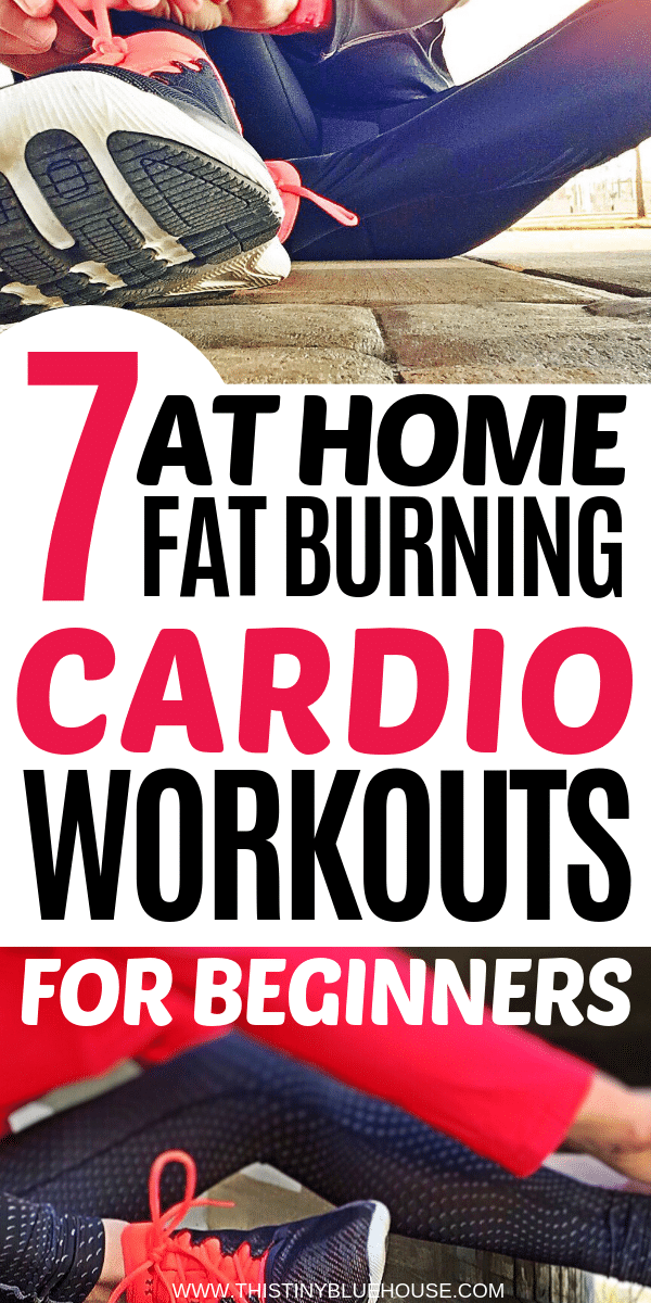 7 super effective fat burning beginner home cardio workouts that you can do from the comfort of your own home. Save time and money while you get into shape. #cardioworkoutsbeginner #cardioworkoutsbeginnerexercise #cardioworkoutsbeginnerweightloss #beginnercardioworkout #beginnercardioworkoutathome #beginnercardioworkoutweightloss