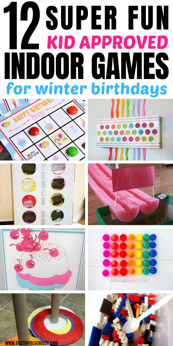 Here Are 12 BEST Indoor Birthday Party Games That Perfect For Winter Birthdays These