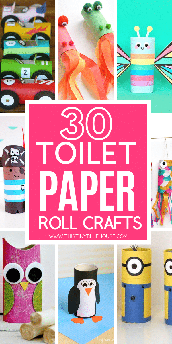 30 Fun Toilet Paper Roll Crafts For Kids This Tiny Blue House