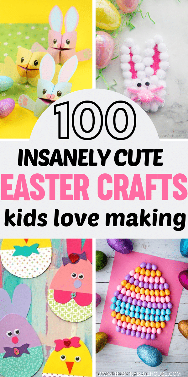100 Best Adorable Easter Crafts For Kids This Tiny Blue House