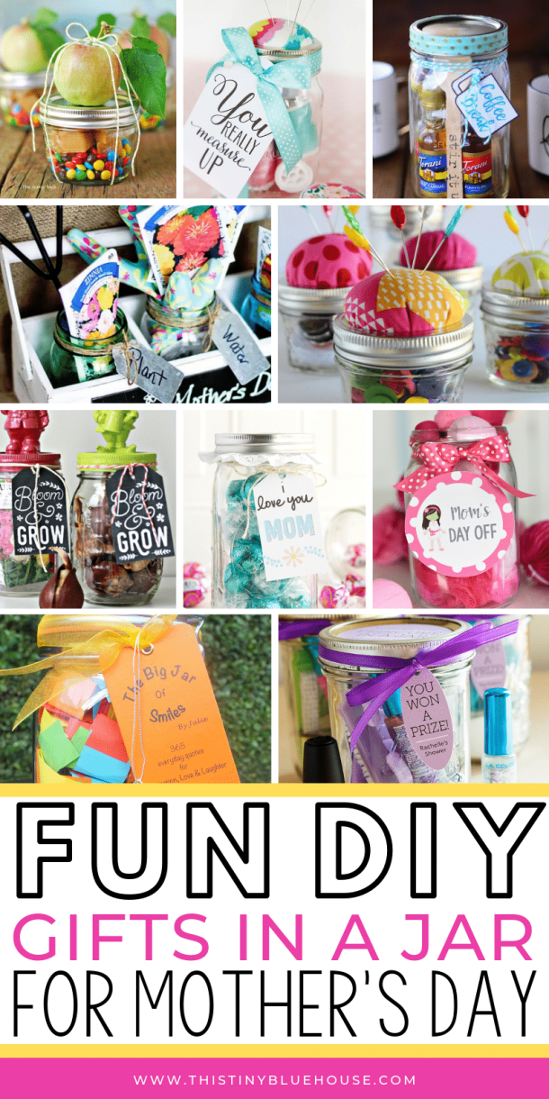 50 Thoughtful Creative Mother S Day Gifts In A Jar This Tiny Blue