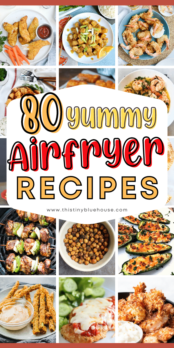 80 Yummy Air Fryer Recipes