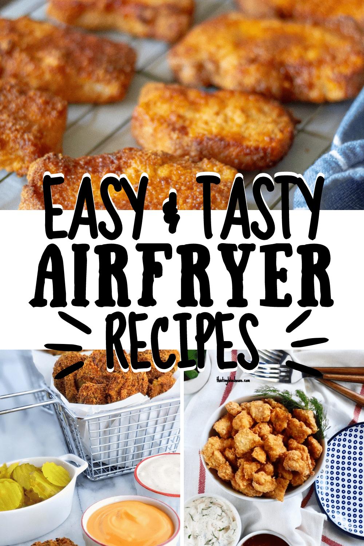 Super Tasty Airfryer Recipes