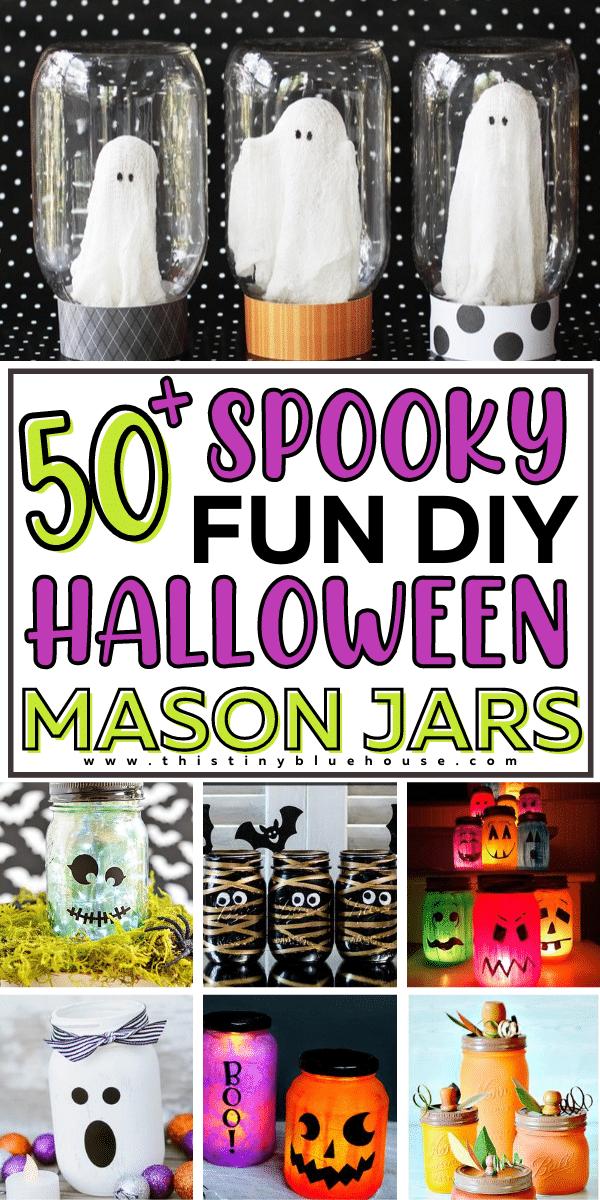 50+ Spooky Fun DIY Halloween Mason Jar Crafts