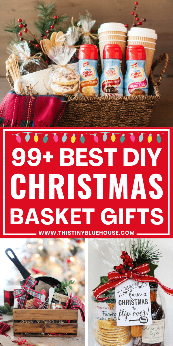99+ BEST DIY Christmas Gift Baskets For Everyone in the Family