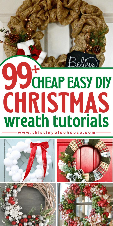 100+ Cheap and Easy DIY Christmas Wreath Tutorials