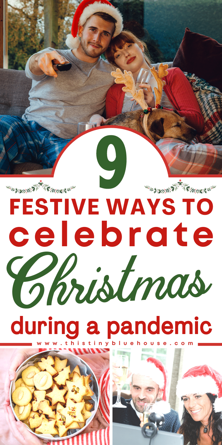 9 Festive Ways to Celebrate Christmas During A Pandemic