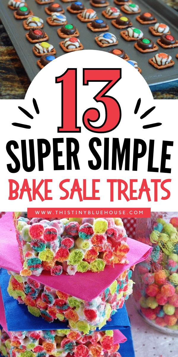 13 Crazy Easy Bake Sale Treats