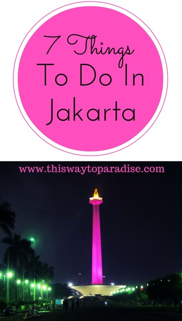 7 Interesting Things To Do In Jakarta. #5 Is The Best One!