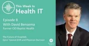 David Bensema This Week In Health IT