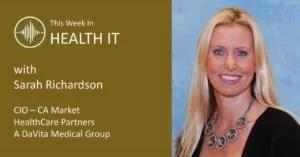 Sarah Richardson This Week in Health IT
