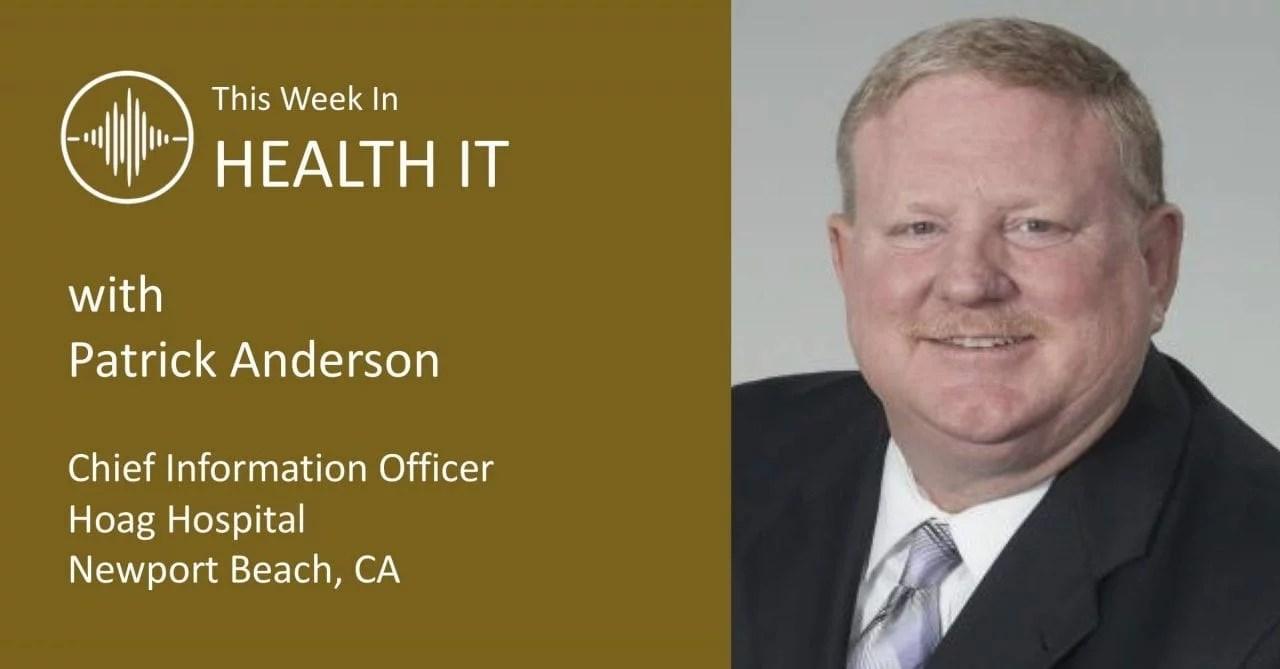 Patrick Anderson This Week in Health IT