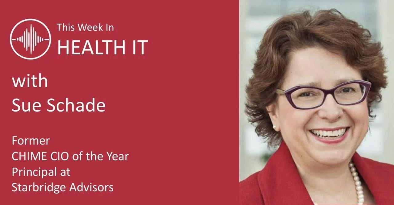 Sue Schade This Week in Health IT