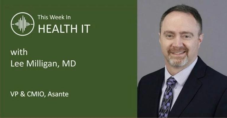 Lee Milligan This Week in Health IT