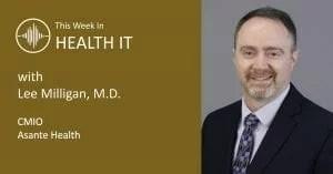 Lee Milligan - This Week In Health IT
