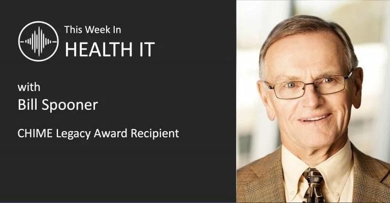 Bill Spooner This Week in Health IT