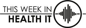 This Week in Health IT Home