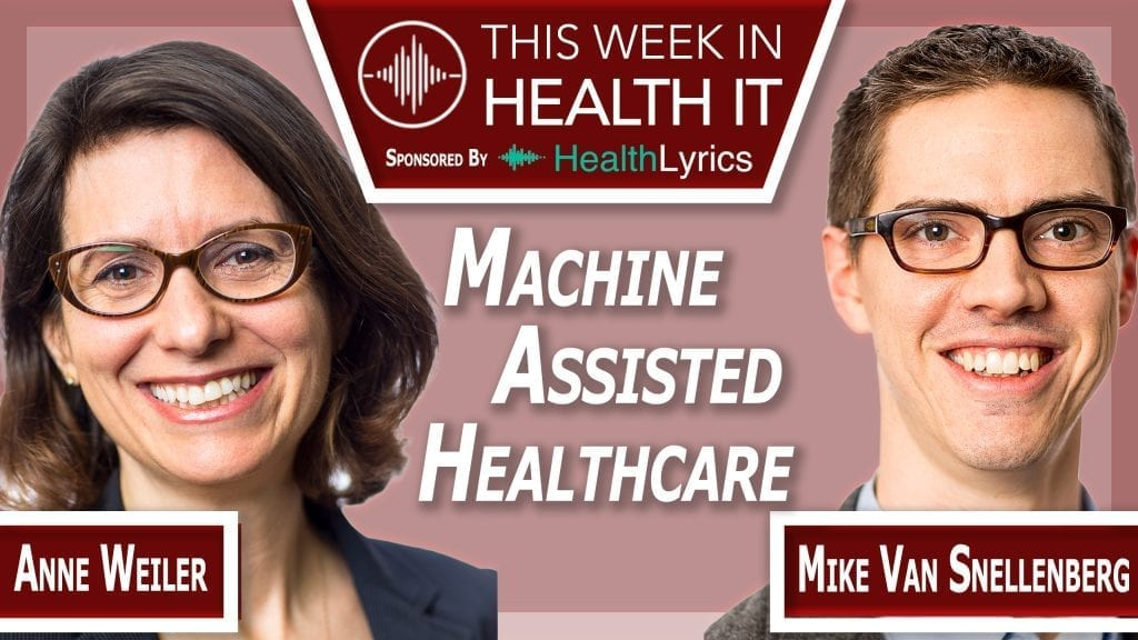 Anne Weiler and Mike Van Snellenberg This Week in Health IT