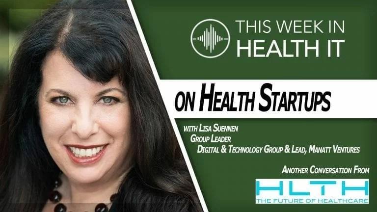 Lisa Suennen This Week in Health IT