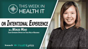 Winjie Miao THR Experience Officer This Week in Health IT