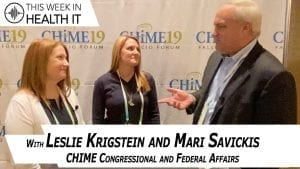 Public Policy with Mari Savickis and Leslie Krigstein at the CHIME Fall Forum 2019 - This Week in Health IT