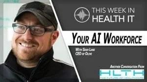 Sean Lane Olive This Week in Health IT