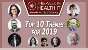 This Week Health IT 2019 Themes