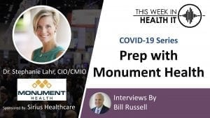 Monument Health Stephanie Lahr, MD This Week in Health IT
