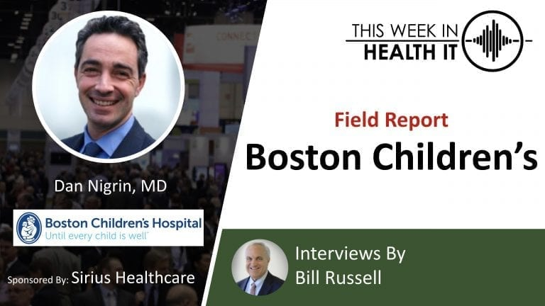 Dan Nigrin This Week in Health IT Boston Children's