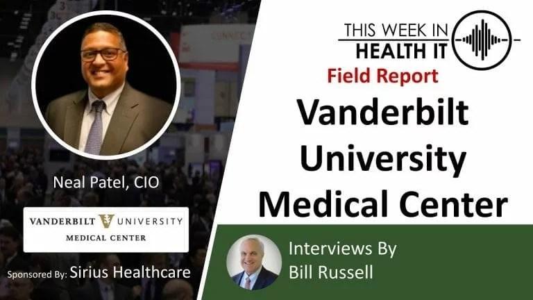 VUMC Vanderbilt This Week in Health IT