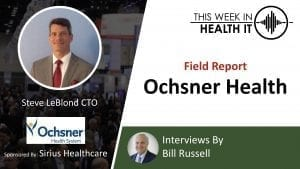 Ochsner This Week in Health IT