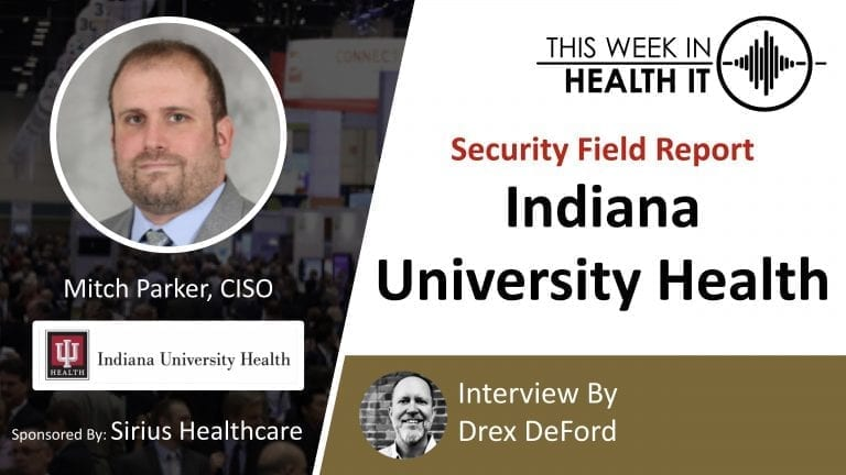 Indiana University Health This Week in Health IT