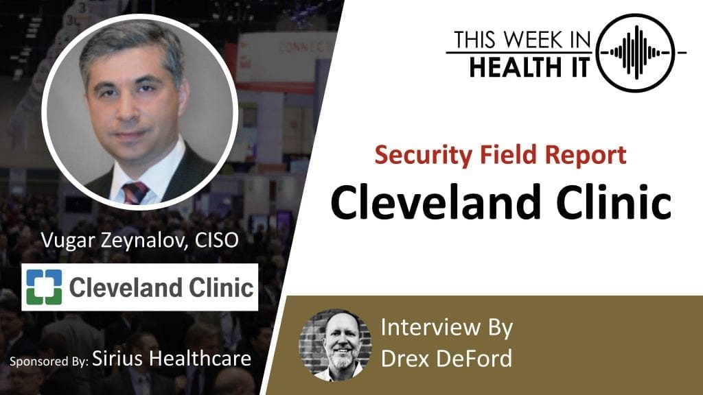 Cleveland Clinic This Week in Health IT