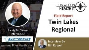 Twin Lakes Regional This Week in Health IT