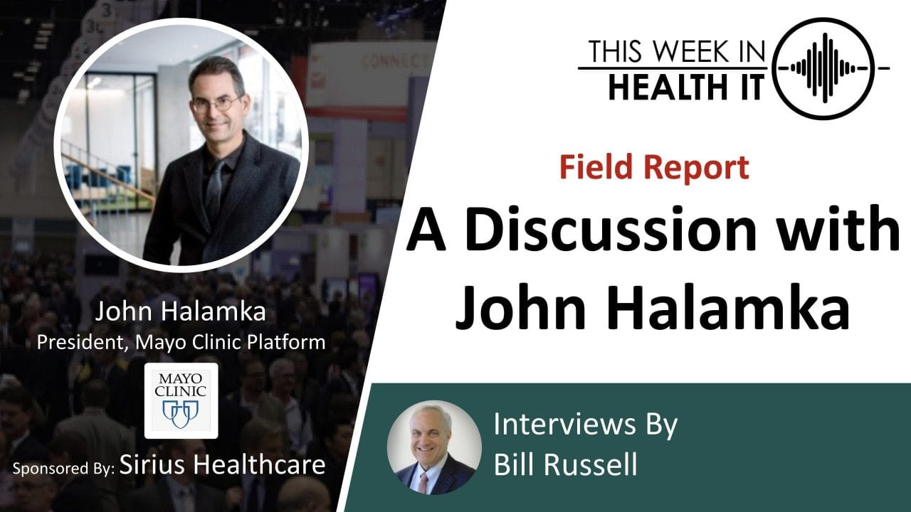 Mayo Clinic This Week in Health IT