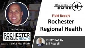 Rochester Regional This Week in Health IT