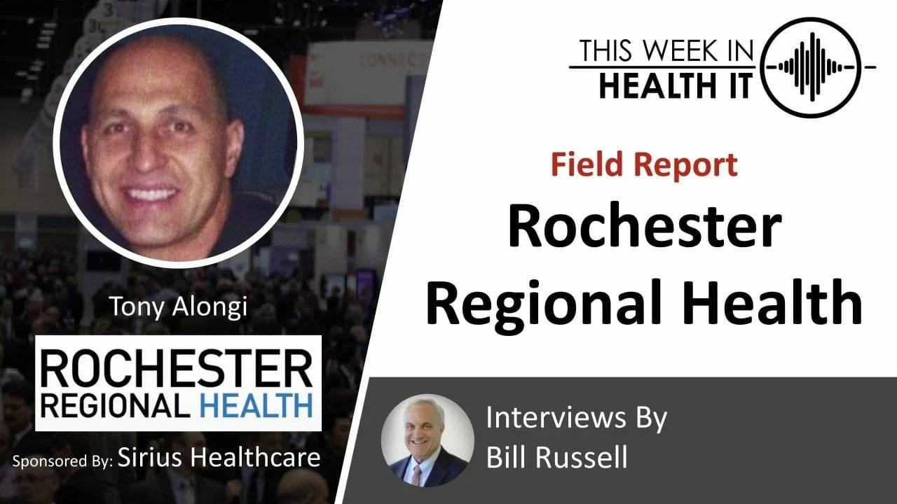 Rochester Regional This Week in Health IT