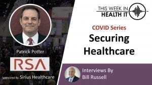 RSA Security This Week in Health IT