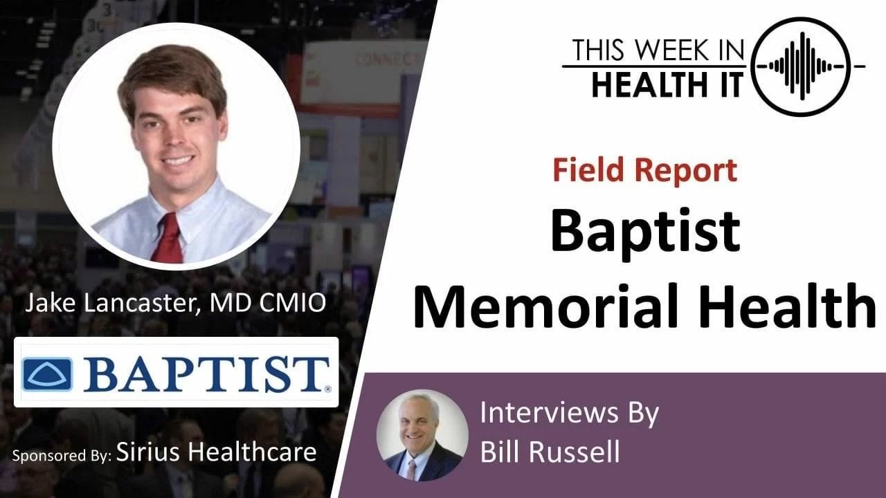 Baptist Memorial Health This Week in Health IT