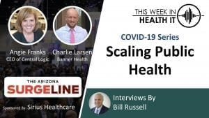 Arizona Surge Line This Week in Health IT