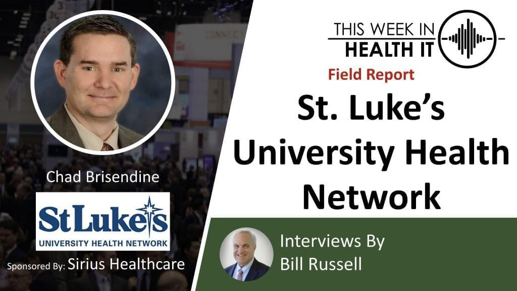St. Luke's University Health Network This Week in Health IT