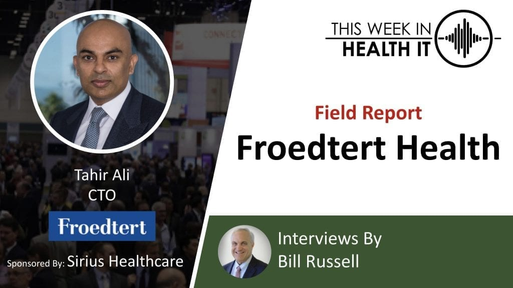 Froedtert Health This Week in Health IT
