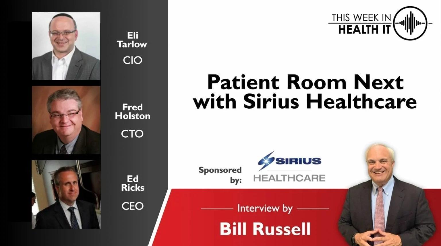 Ed Ricks, Eli Tarlow, Fred Holston, Bill Russell, This Week in Health IT