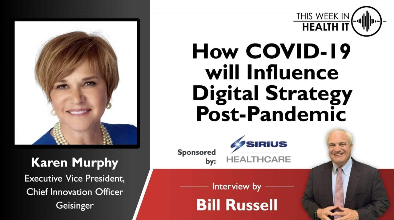 How COVID-19 will Influence Digital Strategy Post-Pandemic with Dr. Karen Murphy