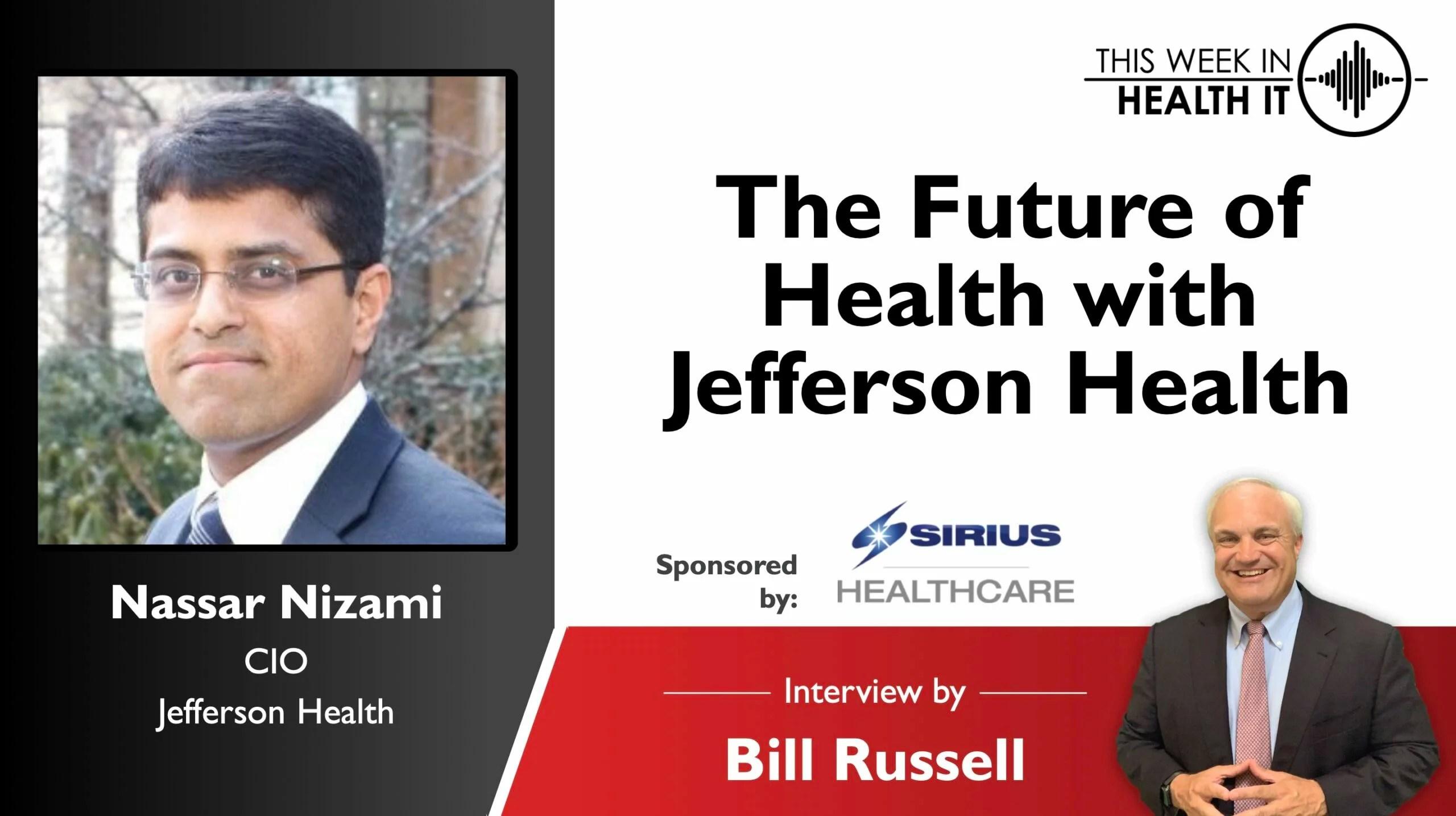 The Future of Health with Jefferson Health CIO Nassar Nizami