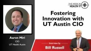 Fostering Innovation with UT Austin CIO Aaron Miri