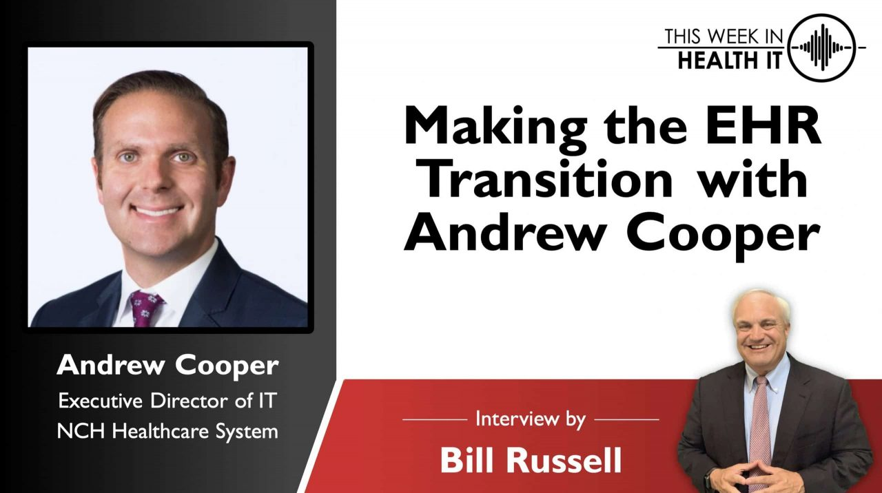 Making the EHR Transition with Andrew Cooper