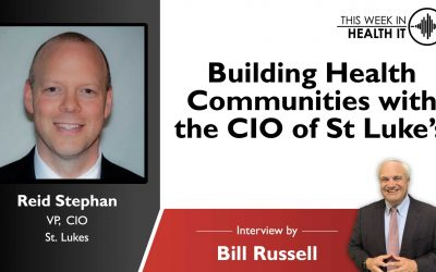 Building Health Communities with Reid Stephen CIO of St Luke's