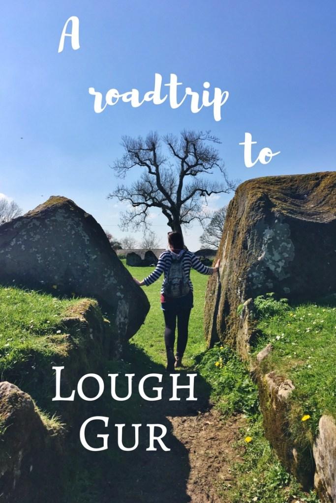 A Roadtrip to Lough Gur, Ireland